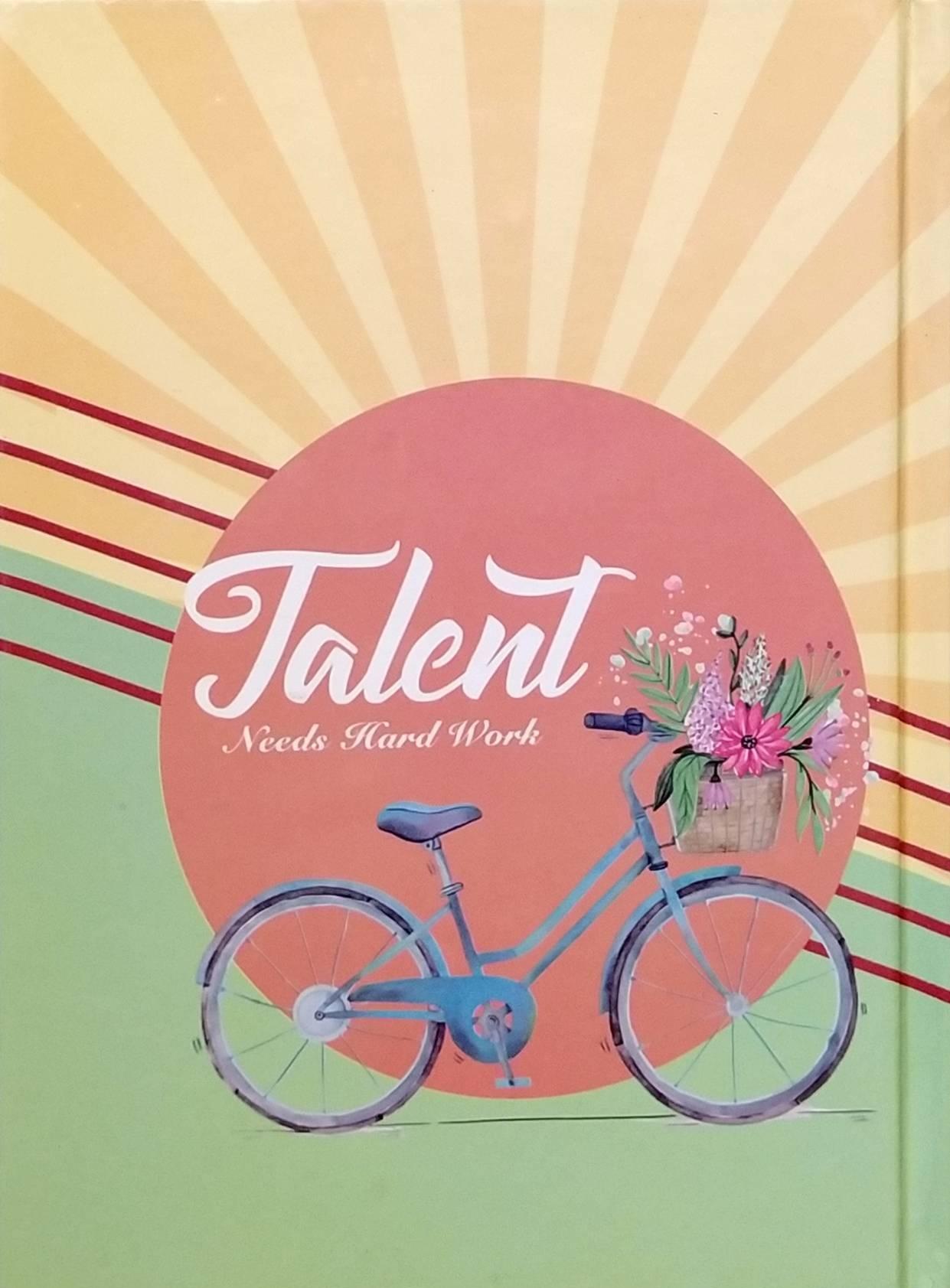 (note book)   Talent Needs Hard Work